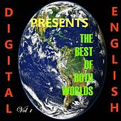 The Best of Both Worlds, Vol. 1 (Digital English Presents) by Various Artists