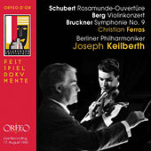Schubert, Berg & Bruckner: Orchestral Works (Live) by Various Artists