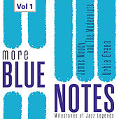 Milestones of Jazz Legends: More Blue Notes, Vol. 1 de Various Artists