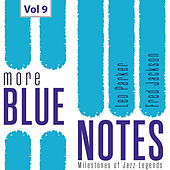 Milestones of Jazz Legends: More Blue Notes, Vol. 9 by Various Artists