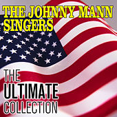 The Ultimate Collection by The Johnny Mann Singers