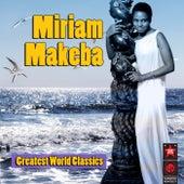 Greatest World Classics de Miriam Makeba