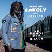 Le monde est chaud de Tiken Jah Fakoly