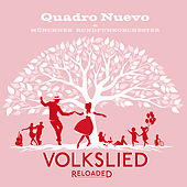 Volkslied Reloaded by Quadro Nuevo