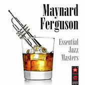 Essential Jazz Masters de Maynard Ferguson
