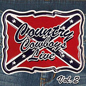 Country Cowboys Live, Volume 2 de Various Artists