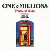 ONE & MILLIONS (2018 Remaster) by Stardust Revue
