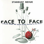 FACE TO FACE (2018 Remaster) by Stardust Revue