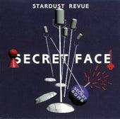 SECRET FACE (2018 Remaster) by Stardust Revue