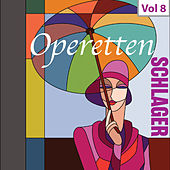 Operetten-Schlager, Vol. 8 von Various Artists