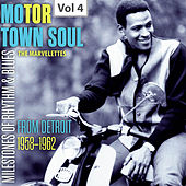 Milestones of Rhythm & Blues: Motor Town Soul, Vol. 4 by The Marvelettes