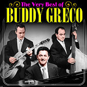 The Very Best of Buddy Greco by Buddy Greco