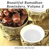 Beautiful Ramadhan Reminders, Vol. 1 de Digital Muslims
