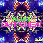 Out Chea by Alias