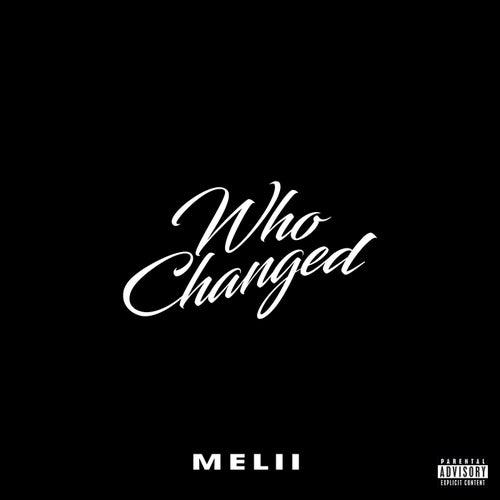 Who Changed von Melii
