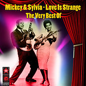 Love Is Strange: the Best of von Mickey and Sylvia
