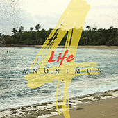 4 Life by Anonimus