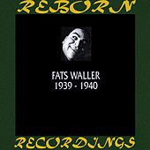 1939-1940 (HD Remastered) by Fats Waller