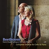 Beethoven: Complete Sonatas for Cello & Piano de Marie-Claude Bantigny
