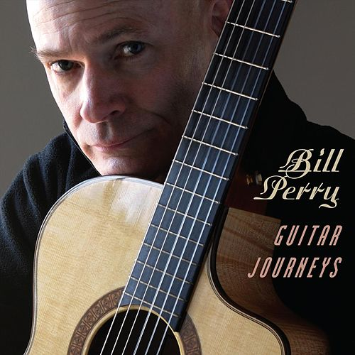 Guitar Journeys by Bill Perry