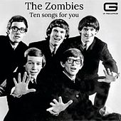 Ten songs for you by The Zombies