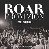 Roar From Zion (Live) de Paul Wilbur