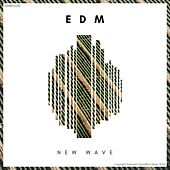 EDM New Wave 4 (Radio Edits) by Various Artists