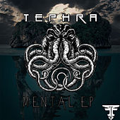 Mental - Single by Tephra