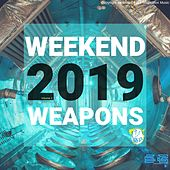 Weekend Weapons 2019 Vol.1 (Radio Edits) by Various Artists