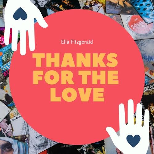 Thanks for the Love von Ella Fitzgerald