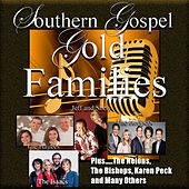 Southern Gospel Gold, Families by Various Artists