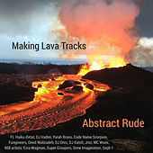 Making Lava Tracks by Abstract Rude