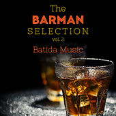 The Barman Selection Vol. 2: Batida Music de Various Artists
