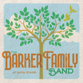 The Barker Family Band by Sara Evans