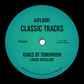 Liquid Interlude von Kings Of Tomorrow