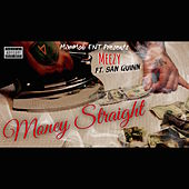 Money Straight by Meezy
