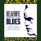Belafonte Sings the Blues (HD Remastered) de Harry Belafonte