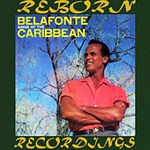 Belafonte Sings For The Caribbean (HD Remastered) de Harry Belafonte