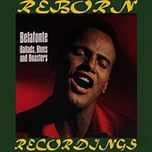 Ballads, Blues and Boasters (HD Remastered) de Harry Belafonte