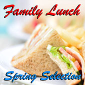Family Lunch Spring Selection di Various Artists