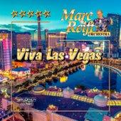 Viva Las Vegas de Marc Reift Orchestra