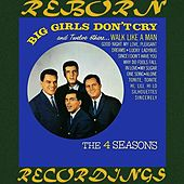 Big Girls Don't Cry and Twelve Others... (HD Remastered) von The Four Seasons