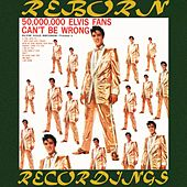 5,, Elvis Fans Can't Be Wrong Elvis' Golden Records (HD Remastered) di Elvis Presley