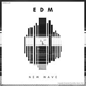 EDM New Wave 3 (Radio Edits) by Various Artists