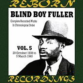Complete Recorded Works, Vol. 5 (1938-1940) (HD Remastered) by Blind Boy Fuller