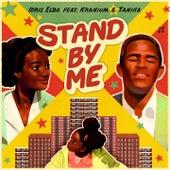 Stand By Me (feat. Kranium & Tanika) von Idris Elba