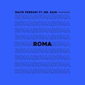 Roma (feat. Mr. Rain) de Maite Perroni