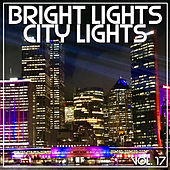 Bright Lights City Lights Vol, 17 de Various Artists
