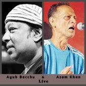 Ayub Bacchu & Azam Khan Live (LIVE) by Various Artists