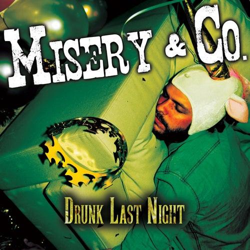 Drunk Last NIght van Misery (Rap)
